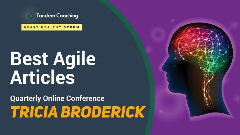 Best Agile Articles Online Conference - Tricia Broderick