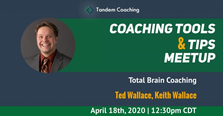 Coaching Tools & Tips - Ted Wallace, Keith Wallace