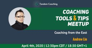 Coaching Tools & Tips - Andrew Lin