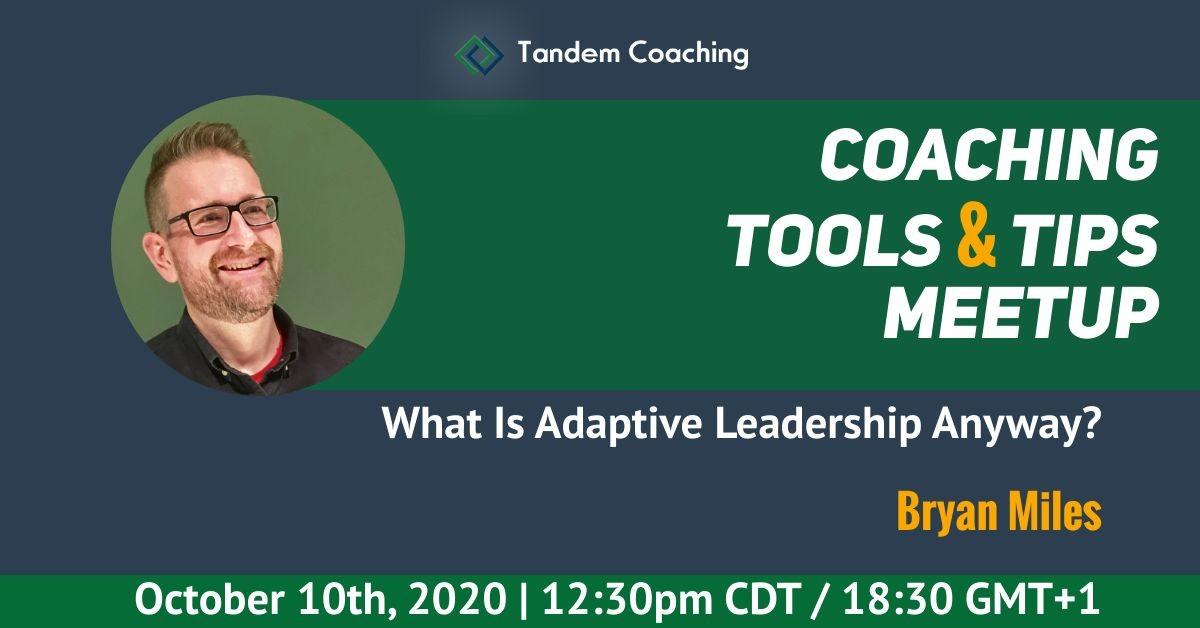 What Is Adaptive Leadership Anyway? - Bryan Miles