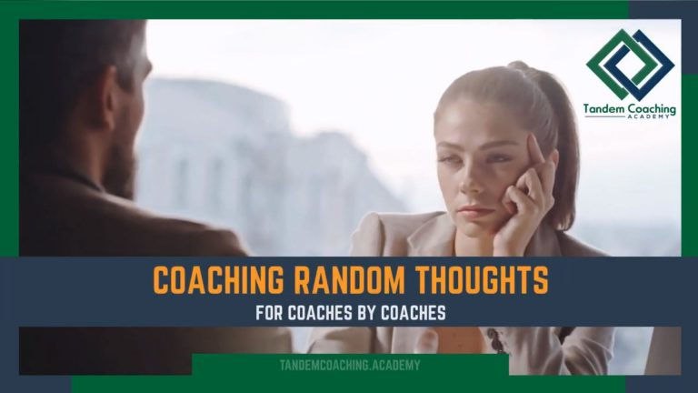 Coaching Random Thoughts
