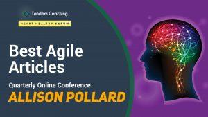 Coaching Winning Agile Teams - Best Agile Articles Online Conference - Allison Pollard