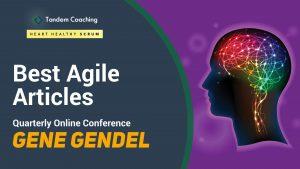 Best Agile Articles Online Conference - Gene Gendel