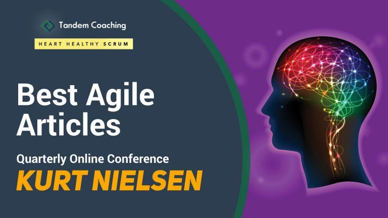 Best Agile Articles Online Conference - Kurt Nielsen