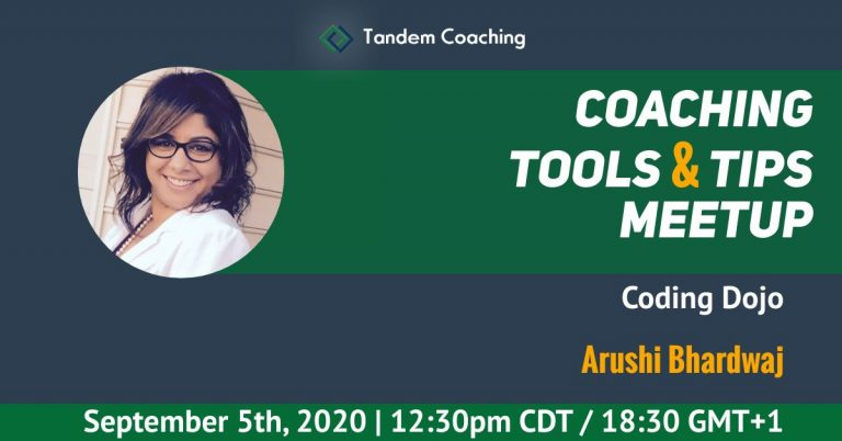 Coaching Tools & Tips - Arushi Bhardwaj