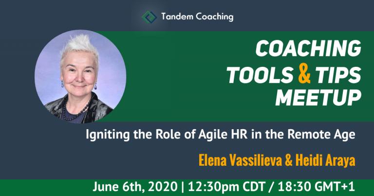 Coaching Tools & Tips - Elena Vassilieva & Heidi Araya