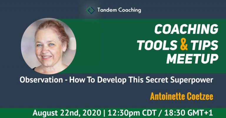 Observation - how to develop this superpower - Coaching Tools & Tips - Antoinette Coetzee
