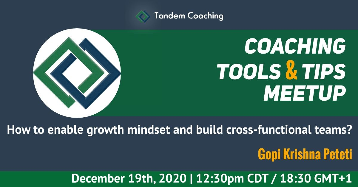 Enable Growth Mindset, Build Cross-functional Teams - Gopi Krishna Peteti