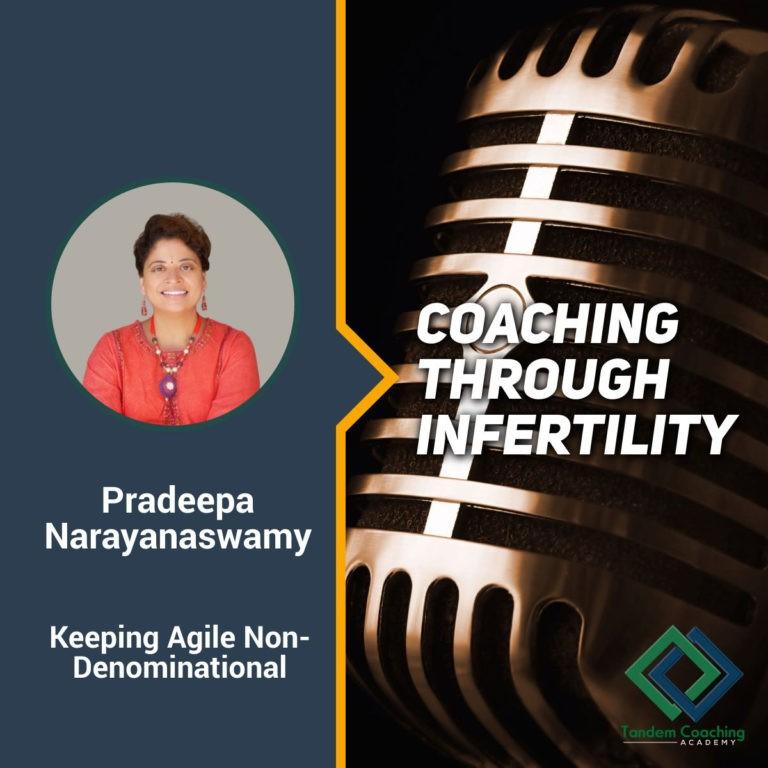 Coaching through Infertility with Pradeepa Narayanaswamy